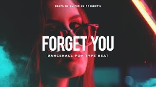 """Forget You"" - Dancehall x Tory Lanez x Wizkid Type Beat   Dancehall Pop Instrumental 2018"