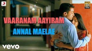 Vaaranam Aayiram - Annul Maelae Tamil Lyric | Harris Jayaraj | Suriya
