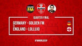 Germany vs England | Golden FM vs Lollujo | Football Manager 2018 | #FMWorldCup