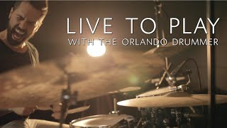 Drummer Motivation - Live To Play w/ Orlando Drummer