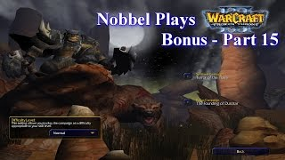 Nobbel Plays: Warcraft 3: The Founding of Durotar - Part 15