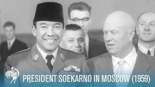 President Soekarno In Moscow (1959)