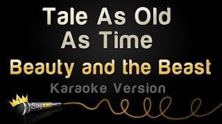 Beauty And The Beast - Tale As Old As Time (Karaoke Version)