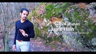 Chal Wahan Jaate Hain – Vijay Tjietaman | Arijit Singh | Tiger Shroff, Kriti Sanon | T-Series