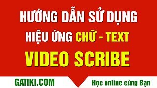 HƯỚNG DẪN CÁCH SỬ DỤNG HIỆU ỨNG CHỮ TRONG VIDEOSCRIBE  LÀM VIDEO QUẢNG CÁO
