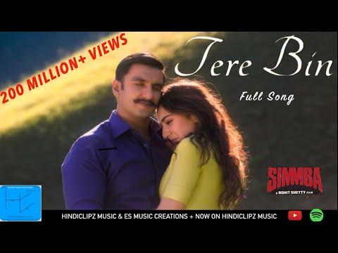 Tere Bin Full Song SIMMBA Ranveer & Sara Rahat Fateh Ali Khan Asees Kaur & Tanishk Bagchi