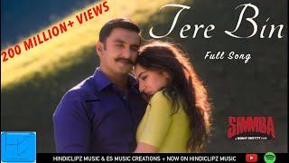 SIMMBA: Tere Bin Full Song | Ranveer & Sara | Rahat Fateh Ali Khan, Asees Kaur & Tansihk Bagchi