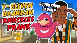 DO YOU KNOW DA WAE - 7-ELEVEN UGANDAN KNUCKLES PRANK