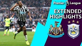 Newcastle v. Huddersfield | PREMIER LEAGUE EXTENDED HIGHLIGHTS | 2/23/19 | NBC Sports