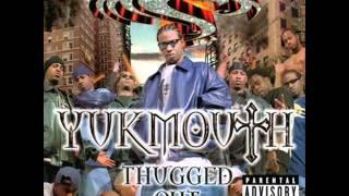 11. Yukmouth - It's In My Blood Part II