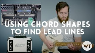 Lead Guitar Lesson - use chord shapes to find lead lines