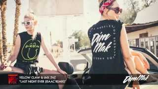 Yellow Claw and LNY TNZ -