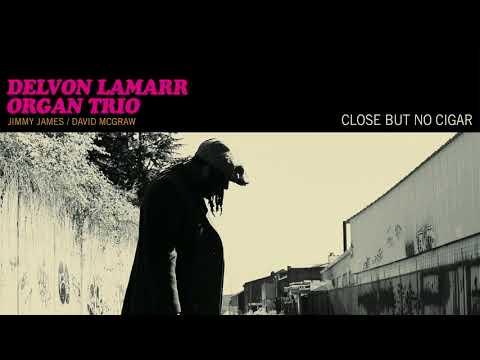 Xxx Mp4 Delvon Lamarr Organ Trio Close But No Cigar FULL ALBUM STREAM 3gp Sex