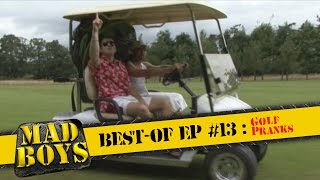 Mad Boys best-of Ep #13: Golf Pranks