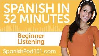 32 Minutes of Spanish Listening Comprehension for Beginner