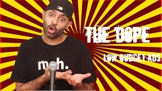 BollywoodGandu | The Dope: Season 3 Episode 10 | Low Budget Ads