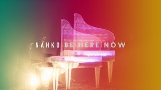 Nahko • Be Here Now (Official Video)