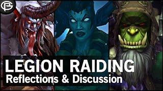 Reflecting on Legion Raiding so far