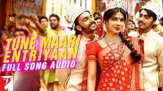 Tune Maari Entriyaan - Full Song Audio   Gunday   Bappi Lahiri   Neeti Mohan   KK   Vishal Dadlani