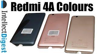 Redmi 4A Colour Comparison- Dark Grey VS Gold VS Rose Gold | Intellect Digest
