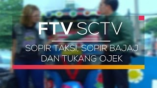 FTV SCTV - Sopir Taksi, Sopir Bajaj dan Tukang Ojek