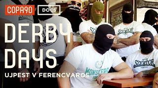 The Most Ferocious Derby You've Never Heard of - Ujpest v Ferencvaros | Derby Days