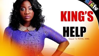 KING'S HELP - NOLLYWOOD LATEST MOVIE