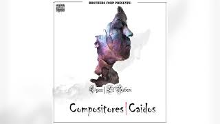 Lyan ' El Bebesi ' - Compositores Caídos [ Original ]