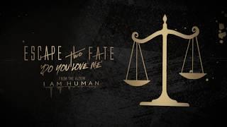 Escape The Fate - Do You Love Me (Lyric Video)