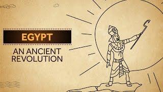 Egypt - An Ancient Revolution