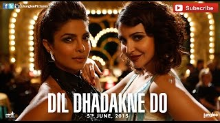 Girls Like To Swing Official Full Track | Dil Dhadakne Do | Sunidhi Chauhan
