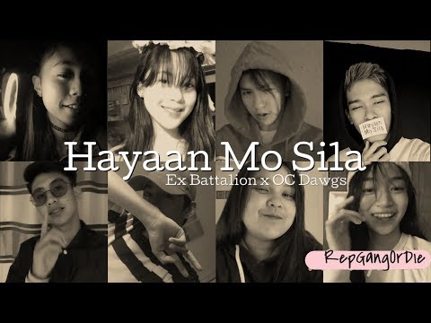 Hayaan Mo Sila - Ex Battalion ft OC Dawgs [Musical.ly Cover]