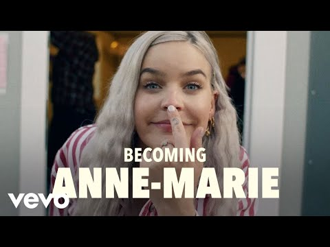 Anne-Marie - Becoming Anne-Marie (Vevo UK LIFT)