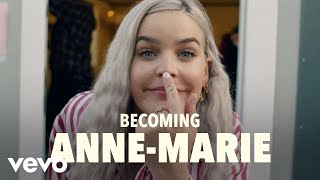 Becoming Anne-Marie (Vevo UK LIFT)