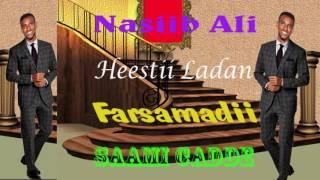 Nasiib Ali 2017 Heestii Ladan