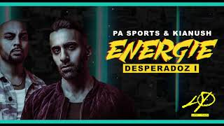 PA Sports & Kianush - ENERGIE / Desperadoz Flashback