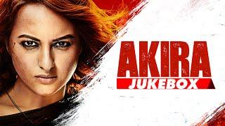 AKIRA JUKEBOX (Full Audio Songs) | Akira | Sonakshi Sinha | Konkana Sen Sharma | Anurag Kashyap