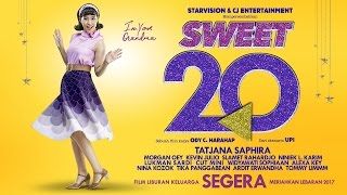 sweet 20 official teaser tayang lebaran 2017