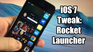 iOS 7 Jailbreak Tweak - RocketLauncher