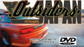 OUTSIDERS JAPAN MOVIE BY DRIFTWORKS. HD Drifting Documentary DVD