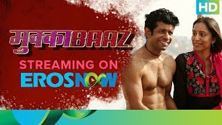 Mukkabaaz Full Movie Live On Eros Now   Worldwide Digital Premiere   Vineet, Zoya, Jimmy Shergill