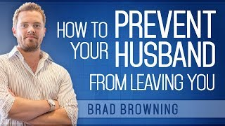 How to Prevent Divorce With Your Husband (And Make Him Yours Again)