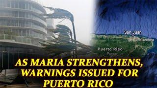 Hurricane Maria targets Dominica, Puerto Rico on high alert   Oneindia News