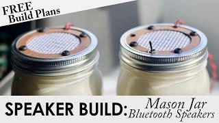 Mason Jar Portable Bluetooth Speakers   FREE BUILD PLANS   DIY Bluetooth Speaker Build