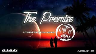 The Promise .- LC BEATS EXCLUSIVE (Free Beats )