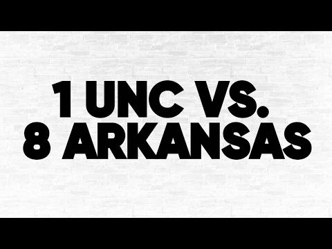 1 UNC vs. 8 Arkansas