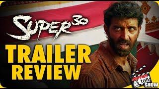 SUPER 30 : Trailer Review | Hrithik Roshan
