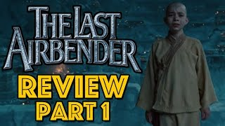 The Last Airbender Review Part 1: The Writing