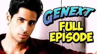 Genext - Sidharth Malhotra - Full Episode