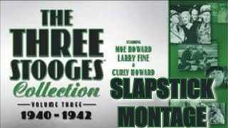 The Three Stooges (Volume 3) Slapstick Montage [Music Video]
